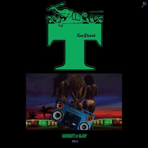 TEE-$HORT night &bay vol.8 MIX CD