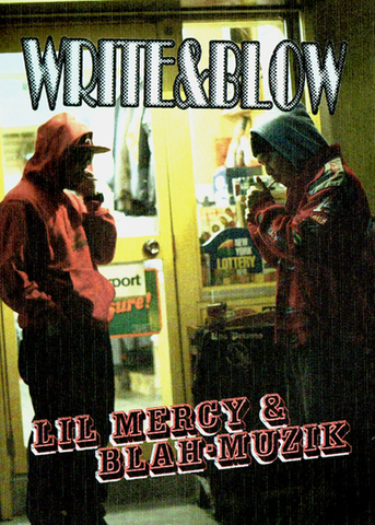 lil MERCY & BLAH-MUZIK write & blow CD