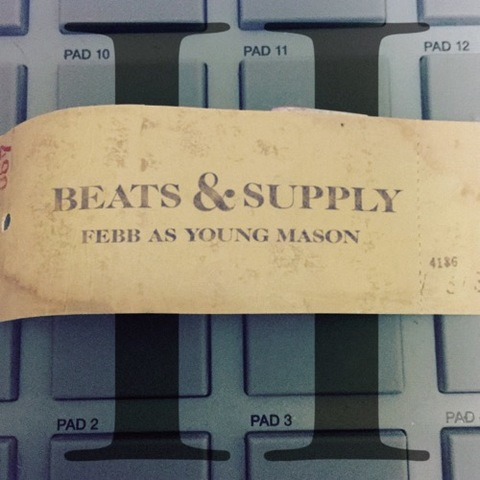 febb as YOUNG MASON beat&supply 2