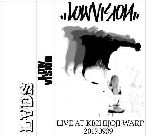 LOW VISION live at kichijoji TAPE