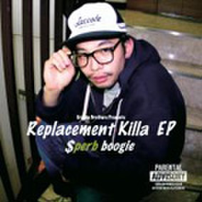 SPERB a.k.a S-BOOGIE replacement killa ep CD