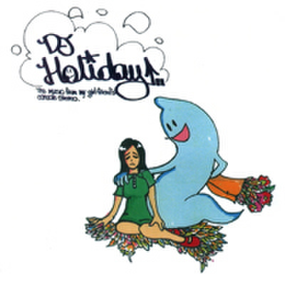 DJ HOLIDAY The music from my girlfriend`s console stereo vol.09 MIX CD-R