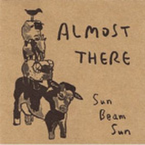 SUN BEAM SUN almost there CD