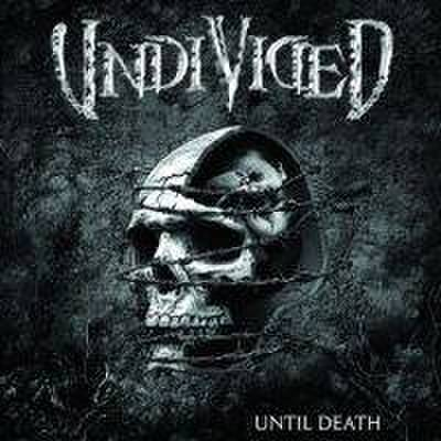 UNDIVIDED until death CD