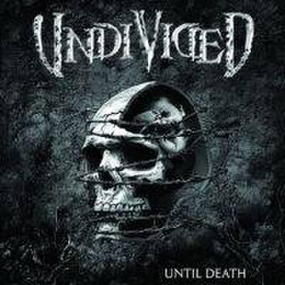 UNDIVIDED until death CD