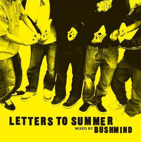 BUSHMIND letters to summer MIX CD