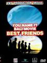 BEST FRIENDS 【BALI MOVIE】