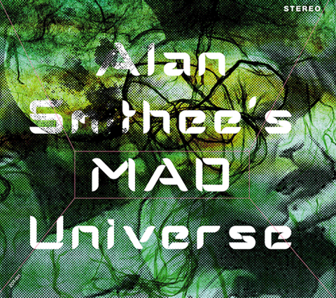 Alan Smithee's MAD Universe / S.T.