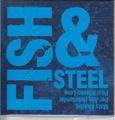Holmlander, Äleklint, Nilssen-Love / Fish & Steel (PNL044)