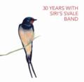 SIRI'S SVALE BAND / Siri's Svale BOX 30 Years with Siri's Svale Band (7071245480004)