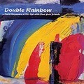早坂紗知 & Stir Up! with New York Friends / Double Rainbow (N-001)