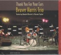 Beaver Harris Trio / Thank You For Your Ears (4103-2)