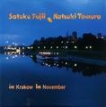 Satoko Fujii, Natsuki Tamura / In Krakow in November (MW774-2)