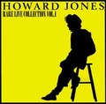 HOWARD JONES / RARE LIVE COLLECTION VOL.1