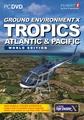 Ground Environment X Tropics Atlantic & Pacific World Edition (FSX)