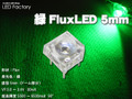 緑広角Flux5mm6500mcd