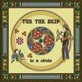 【CD】輪になって( in a circle ) / トゥクトゥク・スキップ 1850円(税・送料込み)