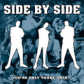 "Side By Side""You're Only Young Once""(Revelation)LP"