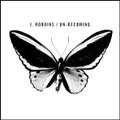 "J.Robbins""Un-becoming""(DISCHORD)CD"