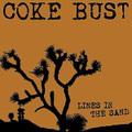 "Coke Bust""Line In The Sand""(Six Weeks)LP"