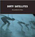 "DIRTY SATELLITES""Beautiful & Blue""(Impulse)CD"