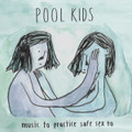 "Pool Kids""Music To Practice Safe Sex To""(Skeletal Lightning)CD"