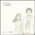 "Table""オレンジの世界""(NARROW GAUGE)CD"