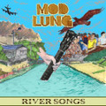 "MOD LUNG""RIVER SONGS""(Power Elephant)CD"