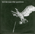 """Kill The Man Who Questions""""s/t""""(Bloodlink)7""""EP"""