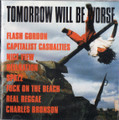 "V.A.""Tomorrow Will Be Worse""(Sound Pollution)CD"