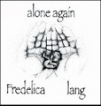 "lang/Fredelica""alone again""(self release)CD"