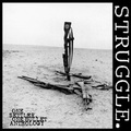 "Struggle""One Settler, One Bullet: An Anthology""(Ebullition)CD"
