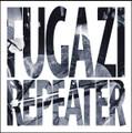 """FUGAZI""""Repeater""""(DISCHORD)LP"""