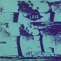 """Lava""""Lava""""(Gravity)7""""EP"""