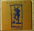 "Policy of 3""Anthology""(Ebullition)2xCD"