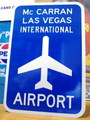 【30%OFF!!】AIRPORT STREET SIGN~Mc CARRAN LAS VEGAS~