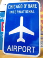 【30%OFF!!】AIRPORT STREET SIGN~CHICAGO O'HARE~