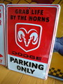 DODGE PARKING SIGN~RED~