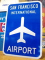 【30%OFF!!】AIRPORT STREET SIGN~SAN FRANCISCO~