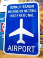 【30%OFF!!】AIRPORT STREET SIGN~RONALD REGAN WASHINGTON~