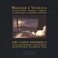 Uri Caine / Wagner e Venezia (910 013-2)