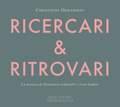 Christophe Desjardins クリストフ・デジャルダン / RICERCARI & RITROVARI  La Musica di Domenico Gabrielli e Ivan Fedele ドメニコ・ガブリエッリとイヴァン・フェデーレの音楽 (910 256-2)