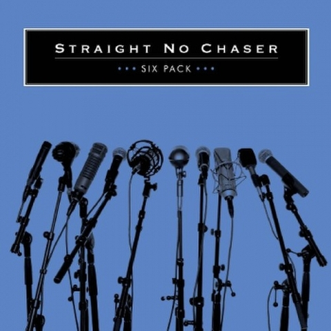 Straight No Chaser : Six Pack [EP]