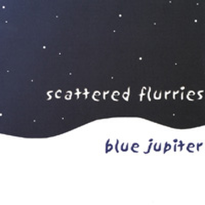 Blue Jupiter : Scattered Flurries