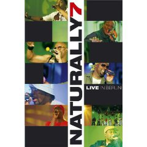 Naturally 7 : Live In Berlin [NTSC]