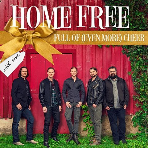 Home Free - Full Of (Even More) Cheer