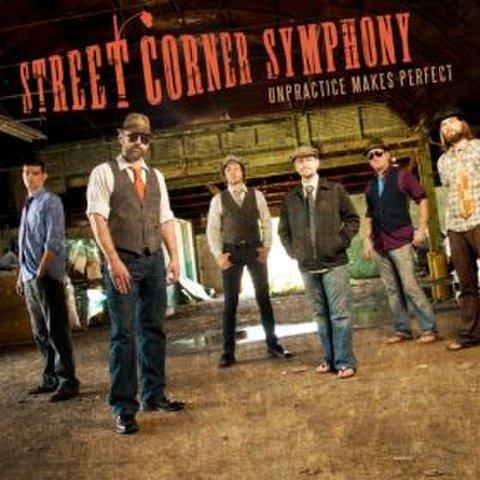 Street Corner Symphony: Unpractice Makes Perfect