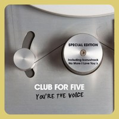 Club For Five : You're The Voice (Special Edition)