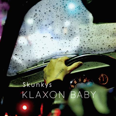 KLAXON BABY - クラクションベイベー -