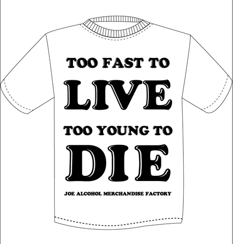 JAMF  TOO FAST TO LIVE TOO YOUNG TO DIE T-Shits BLACKロゴ